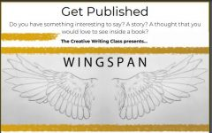 Submissions must come in before midnight tonight for writers and artists who want to be published in Wingspan. Guest writer Tia Laury from the Prosper Career Independent Study program class gave her opinion on the project by encouraging writers to submit. She also gives her take on the creative writing club, which meets at the school.