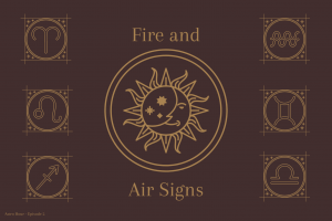 A graphic made by sophomore Gianna Galante illustrates the different representative symbols for the fire and air signs. Junior Morgan Reese and Galante discuss astrological compatibility and descriptions of each sign on their podcast