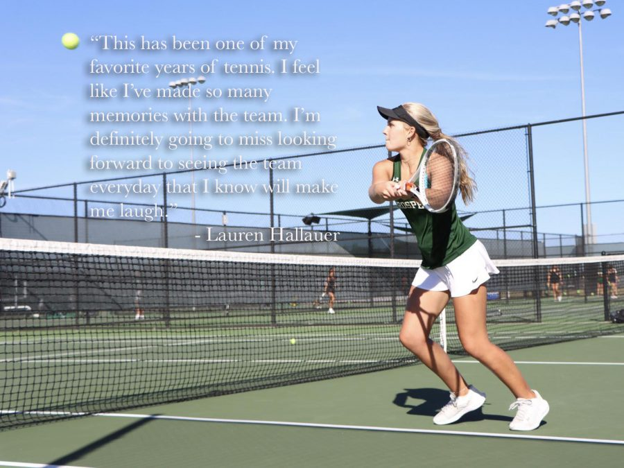 As she swings for the ball, senior Lauren Hallauer holds her racket in the air. Hallauer has been on varsity for three years, and currently plays doubles with senior Haley Britton.
