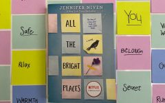"""All The Bright Places by Jennifer Niven features adventure, heartache and romance. The book can be found in the schools The Nest. """"I read this book in two days and immediately bought Jennifer Nivens next book, writer and junior Maya Contreras said. I love the alternate point of views between each character which gives a detailed insight on their personality."""
